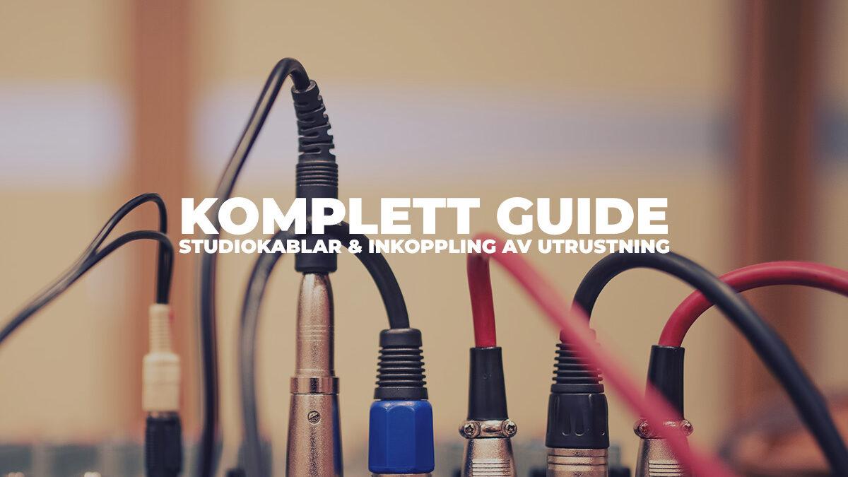 Guide: Kablar, kontakter och anslutning av studioutrustning