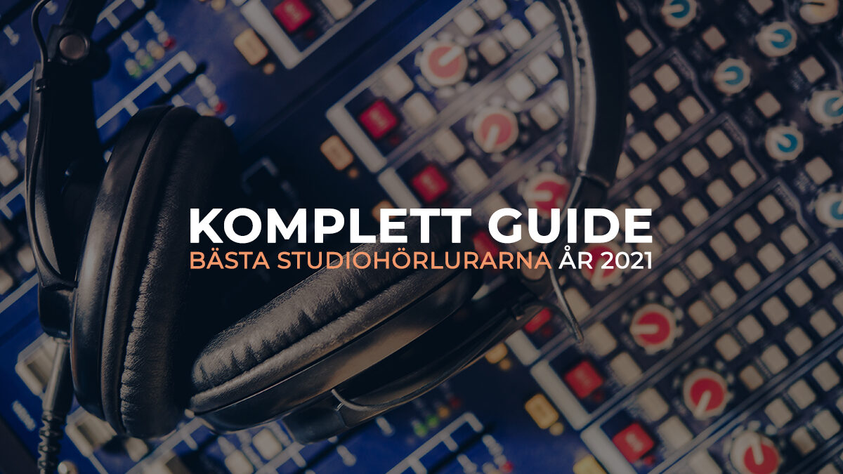 Köpguide: Bästa studiohörlurarna för inspelning och mixning 2021